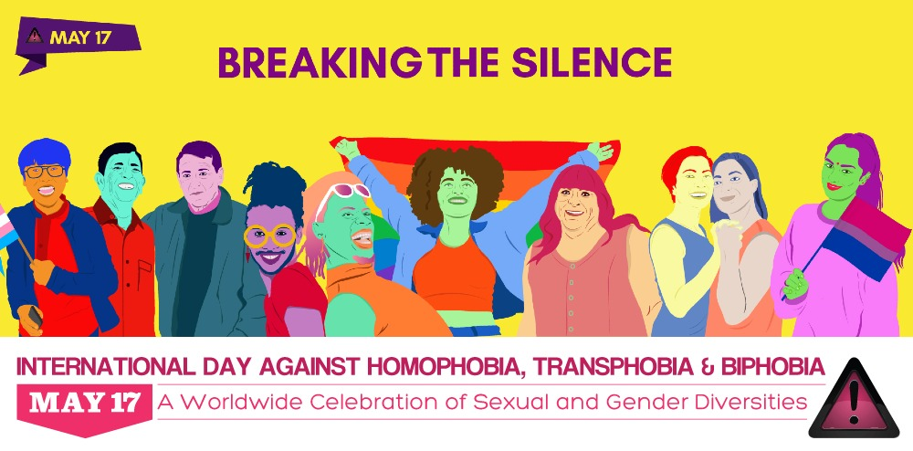 Ten cartoon people of different ethnicities smile. One in the middle holds a rainbow flag; and two others hold a trans pride flag and a bisexual pride flag. The graphic says 'Breaking the Silence' and 'International Day Against Homophobia, Transphobia & Biphobia, a Worldwide Celebration of Sexual and Gender Diversities.'
